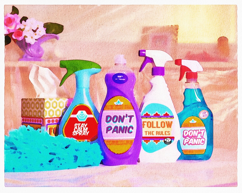 """Various bottles of cleaning fluid with labels reading """"Stay calm spray"""", """"Don't panic"""" and """"follow the rules"""""""